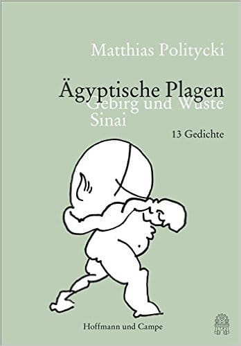 Translating Contemporary German Poetry: Matthias Politycki Ägyptische Plagen