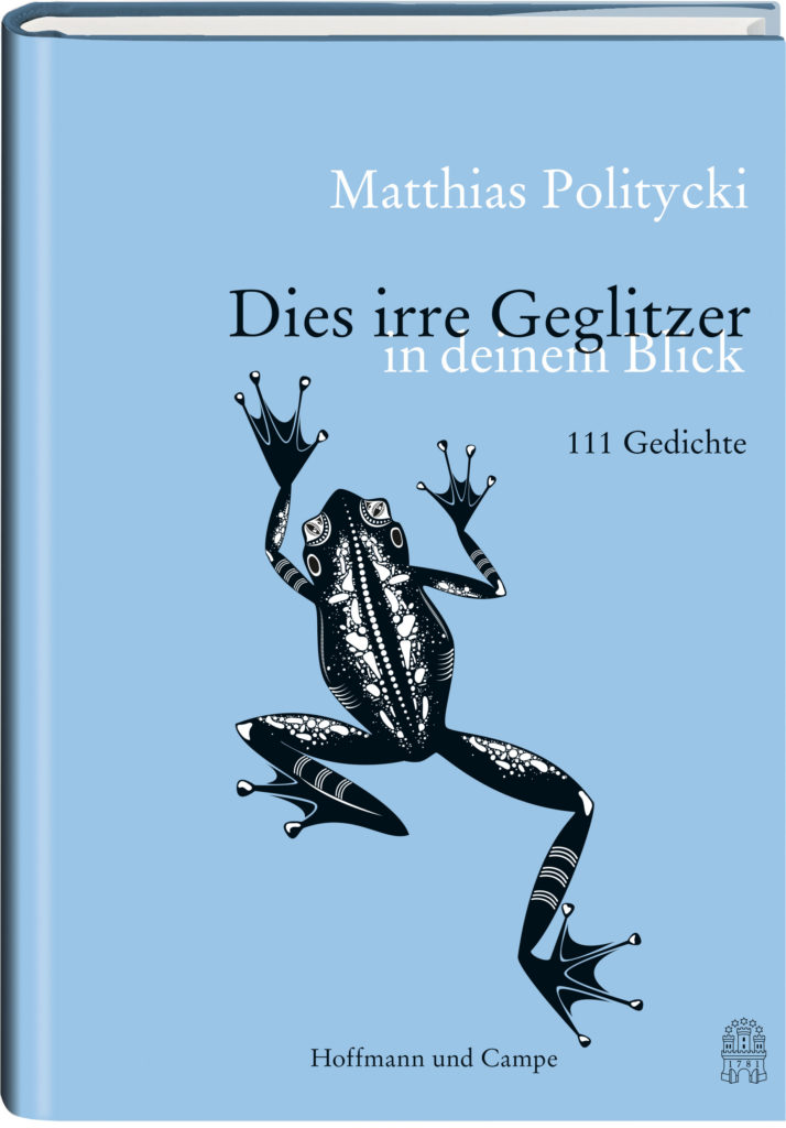 Translating contemporary German poetry: Matthias Politycki Dieses irre Geglitzer