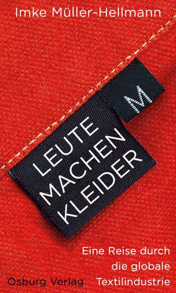 Leute machen Kleider Imke Müller Hellmann über Nachhaltigkeit, Unternehmer und die Geschichten hinter ihren Kleidungsstücken